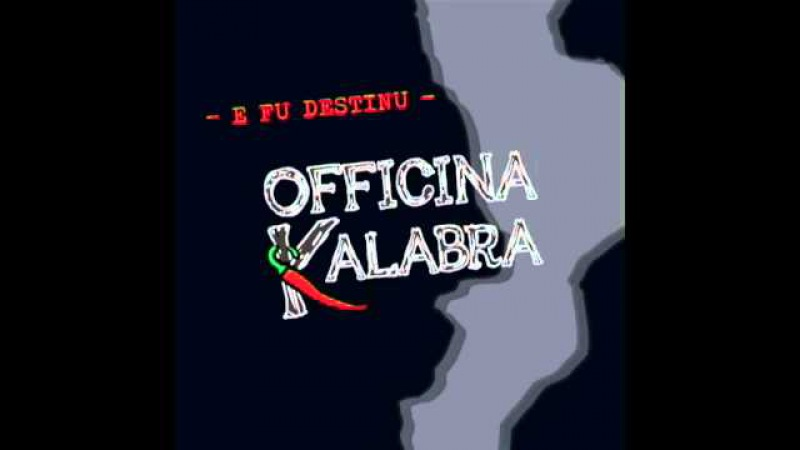 OFFICINA KALABRA PROMO ALBUM E FU DESTINU