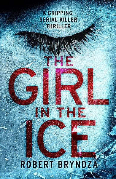 The Girl In The Ice (DCI Erika Foster #1)