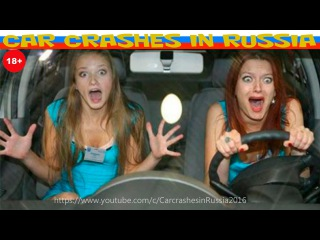 Stupid girls driving car/Car Crash Compilation #2 2016/Funny road accidents /Fails Videos