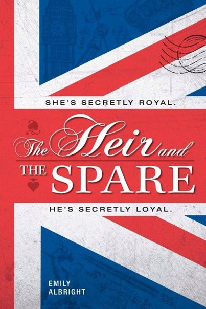 Emily Albright - The Heir and the Spare