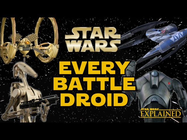 Every Battle Droid in the Separatist Droid Army Canon Star Wars Explained