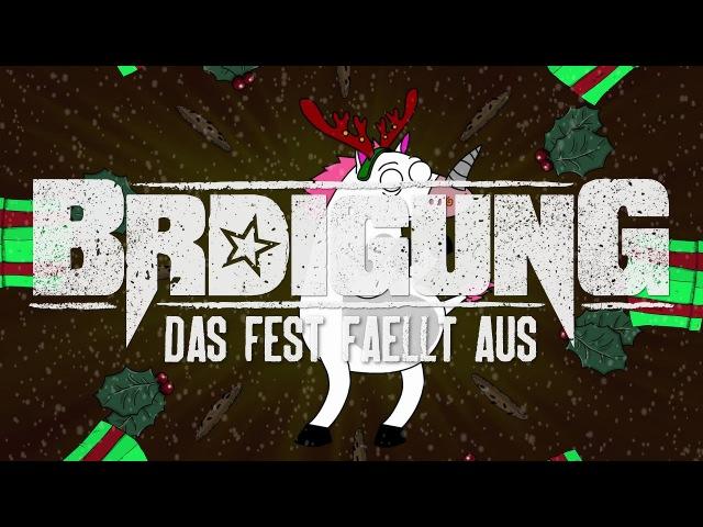 BRDIGUNG Das Fest fällt aus Offizielles Video