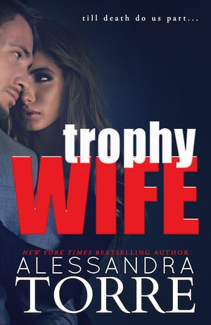 Trophy Wife (The Dumont Diaries 0.5-5)