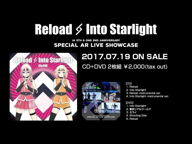 (7.19 RELEASE)IA ONE / Reload Into Starlight | SPECIAL AR LIVE SHOWCASE 【Trailer Movie】