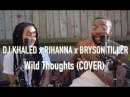 DJ Khaled - Wild Thoughts ft. Rihanna, Bryson Tiller (Cover by J-Sol Meron Addis)