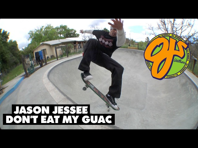 Jason Jessee Don't Eat My Guac OJ Wheels