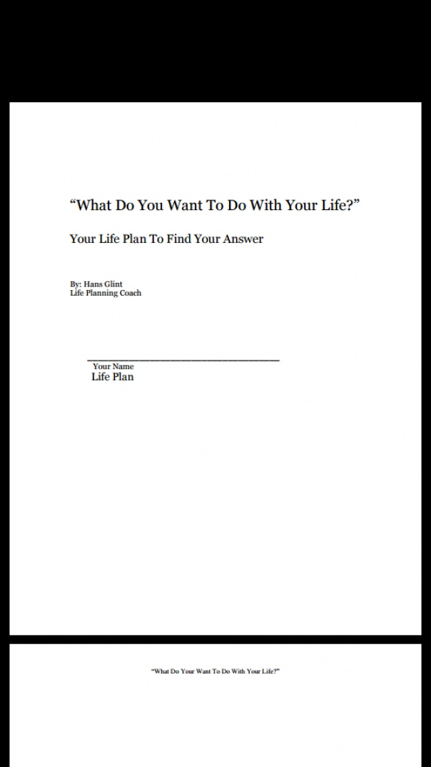 What Do You Want To Do With Your Life