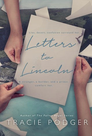 Letters to Lincoln - Tracie Podger