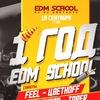 #1yearEDMschool 19/09