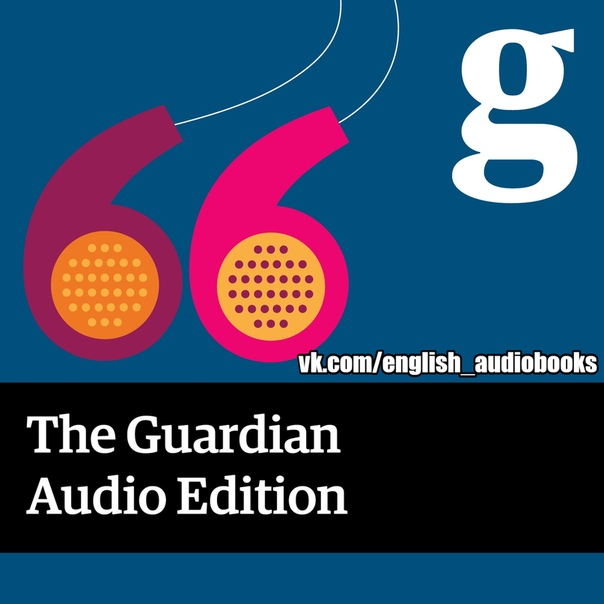 THE GUARDIAN - AUDIO EDITION: