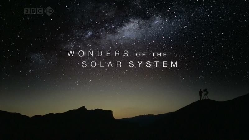 BBC Чудеса Солнечной системы 5 серия Чужие 2010 FullHD