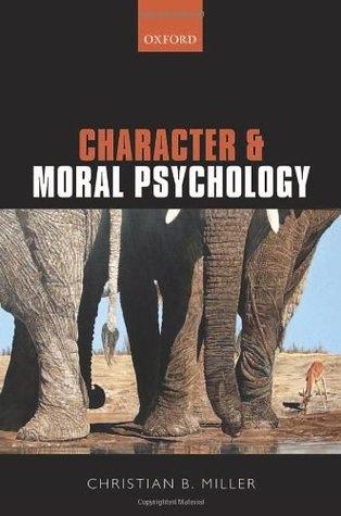 Character and Moral Psychology 1