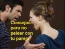 Consejos para no pelear con tu pareja