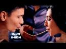 Uzum 8-qism (Avaz Oxun, Zokir Ochildiyev, Abror Baxtiyarovich, O'tkir Muhammadxo'jayev)