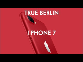 TRUE BERLIN i phone 7