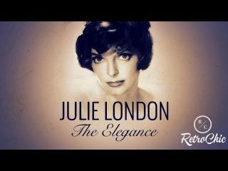 Julie London - The Elegance