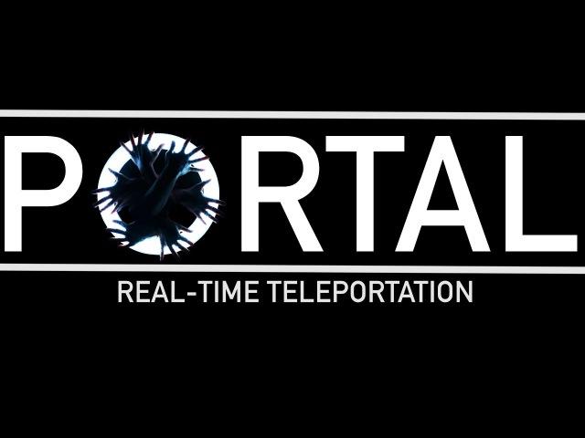 PORTAL   Real-time Teleportation   @PhillipChbeeb   @Charliedotrom   ft. @jaxsundetar @dizzy_d718