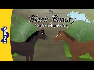 Black Beauty 5: Ginger's Story | Level 6 | By Little Fox