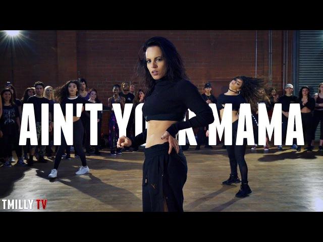 Jennifer Lopez - Ain't Your Mama - Choreography by Jojo Gomez - TMillyTV ft. Kaycee Rice