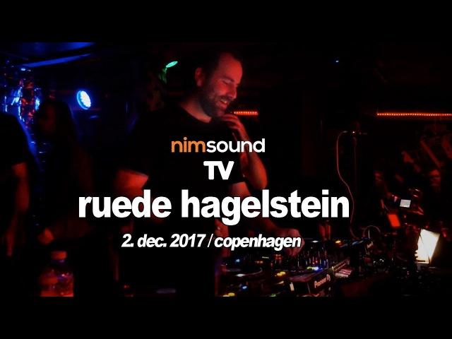 Nim Sound TV / Ruede Hagelstein Live @ KB18 By CPH Deep (2. Dec. 2017)(HOUSE TECHNO)(DJ SET)