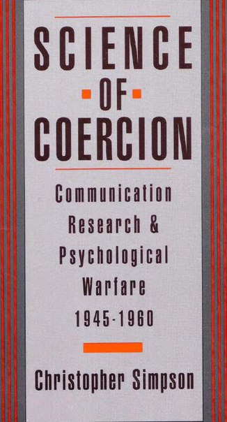 (1996, Christopher Simpson) Science of Coercion