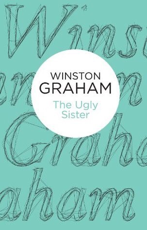 «The Ugly Sister» by Winston Graham