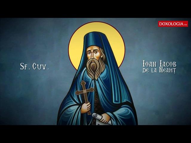 Troparul Sfântului Cuvios Ioan Iacob de la Neamt 5 august