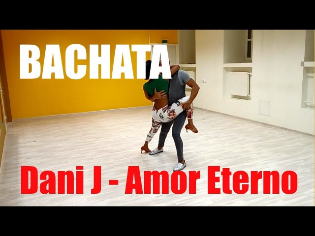 Красивый танец бачата Dani J Amor Eterno Школа танцев A4G Dance