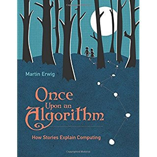 erwig martin once upon an algorithm (1)