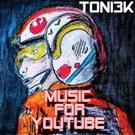 Обложка Music for Youtube - Toni3k
