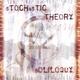 Stochastic Theory - What You Weren't (Epsilon Minus Mix)