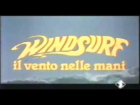 WINDSURF IL VENTO NELLE MANI Italia 1984 Film intero