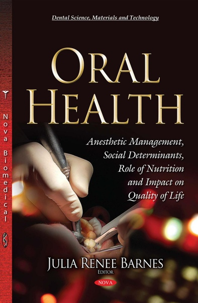 Oral Health by Julia Renee Barnes