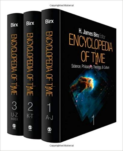 Encyclopedia of Time Science, Philosophy, Theology, and Culture (Three Volume Set)