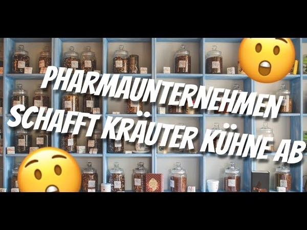 Pharmaunternehmen schafft Kräuter Kühne ab 😢 Tiefschlag gegen die Naturheilkunde