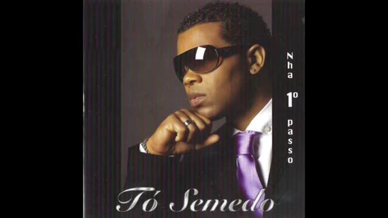 043 Tó Semedo - Pra Ti Letra