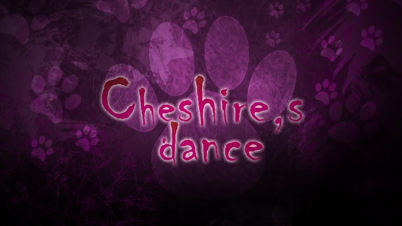 A_hisa - Cheshire's dance