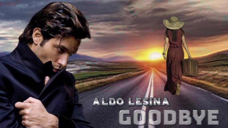 Aldo Lesina - Goodbye (Extended BPM Mix) İtalo Disco