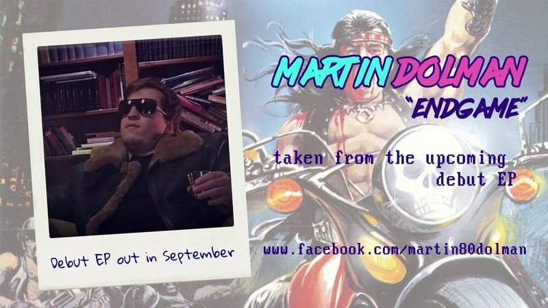 Martin Dolman - Endgame (official track streaming)
