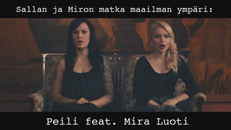 Sallan ja Miron matka maailman ympäri Peili feat. Mira Luoti (official video)