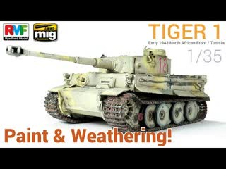 1_⁄35 tiger 1 (rye field models) - paint and weathering _⁄ pintado y ensuciado