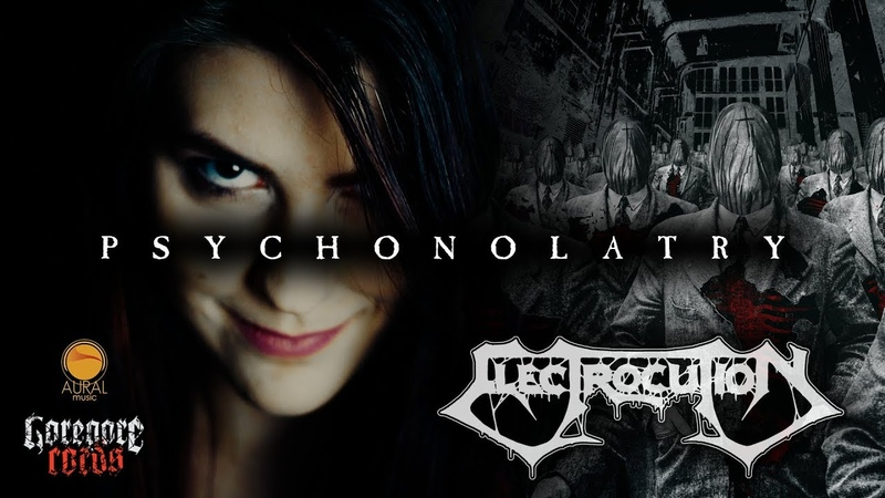 ELECTROCUTION Psychonolatry The Icons of God and the Mirror of the Souls Official Music Video