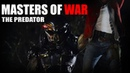 The Predator | Masters of War
