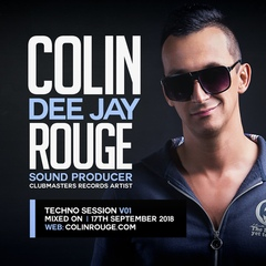 Colin Rouge - Techno Session Vol. 1 [Clubmasters Records Artist]