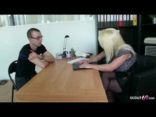 German mature seduce young guy to fuck at job interview
