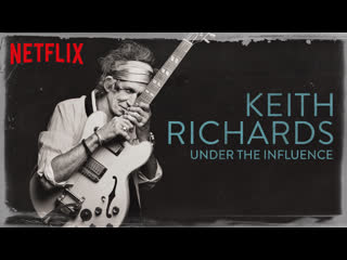 Keith richards - under the influence (2015)