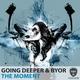 Going Deeper, BYOR - The Moment