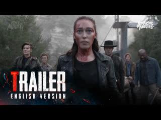 ENG   Трейлер: Бойтесь Ходячих мертвецов  5 сезон / Fear The Walking Dead  5 season, 2019