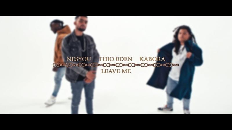 KB Nesyou - Leave Me ft. Thio Eden   Prod. PicassoBeatz (Official Music Video)