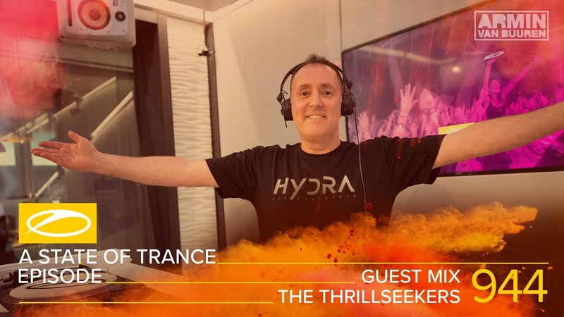 The Thrillseekers A State Of Trance Episode 944 Guest Mix ASOT944